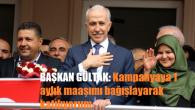 Başkan Gültak 1 maaşını bağışladı