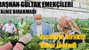 Gültak, tarım işçilerini unutmadı