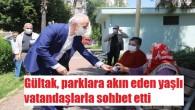 Başkan Gültak parkta yaşlı vatandaşlarla buluştu
