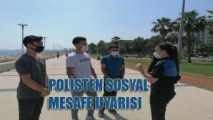 Polis maske ve sosyal mesafe konusunda uyardı