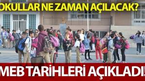 MEB okulların açılacağı tarihi açıkladı