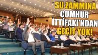 """CUMHUR İTTİFAKI: """"SUYA SIFIR ZAM"""""""