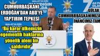 """""""Türkiye artık o eski Türkiye değildir"""""""