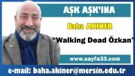 Walking Dead Özkan